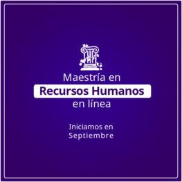 Maestría en Recursos Humanos en Línea