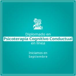 Diplomado en Psicoterapia Cognitivo Conductual en Línea