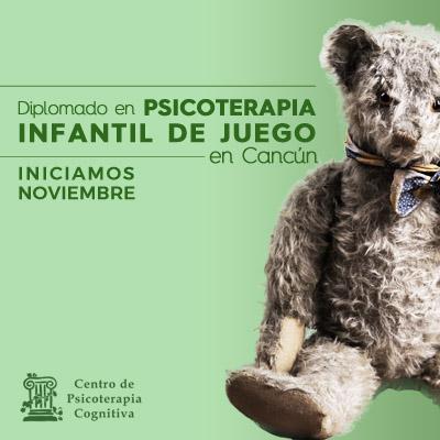 Diplomado en Psicoterapia Infantil de Juego en Cancún