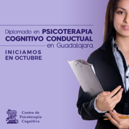 Diplomado en Psicoterapia Cognitivo Conductual en Guadalajara