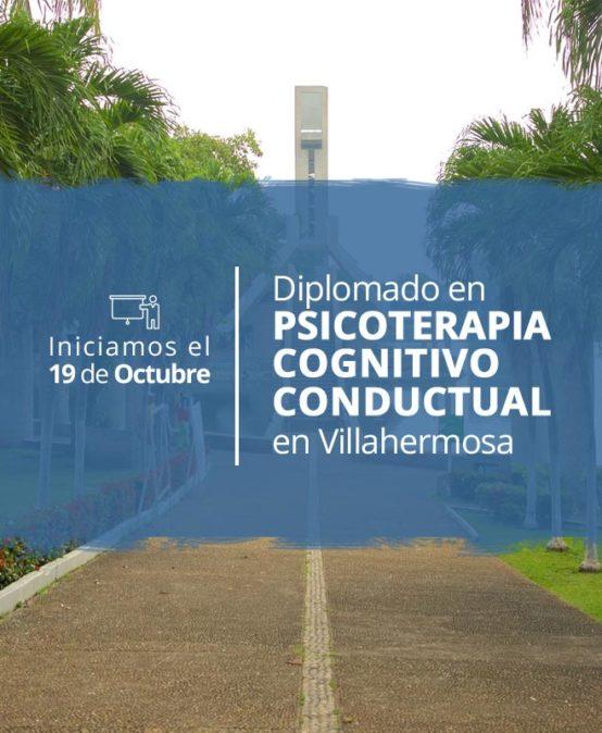 Diplomado en Psicoterapia Cognitivo Conductual en Villahermosa
