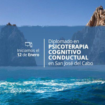 Diplomado en Psicoterapia Cognitivo Conductual en San José de Cabo