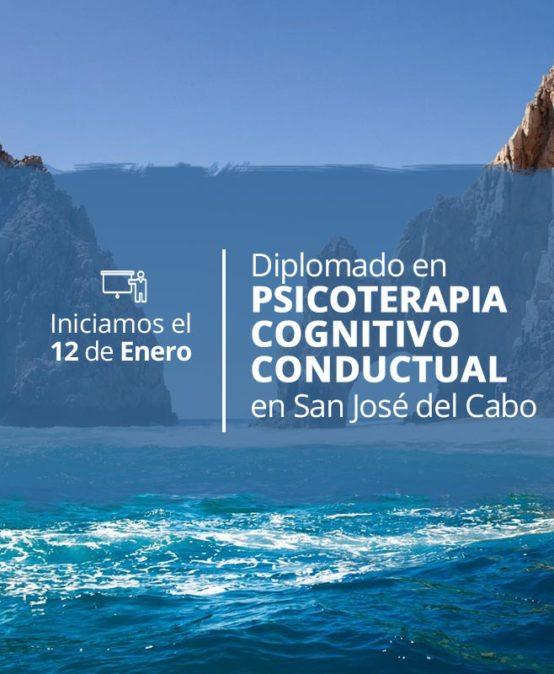 Diplomado en Psicoterapia Cognitivo Conductual en San José del Cabo