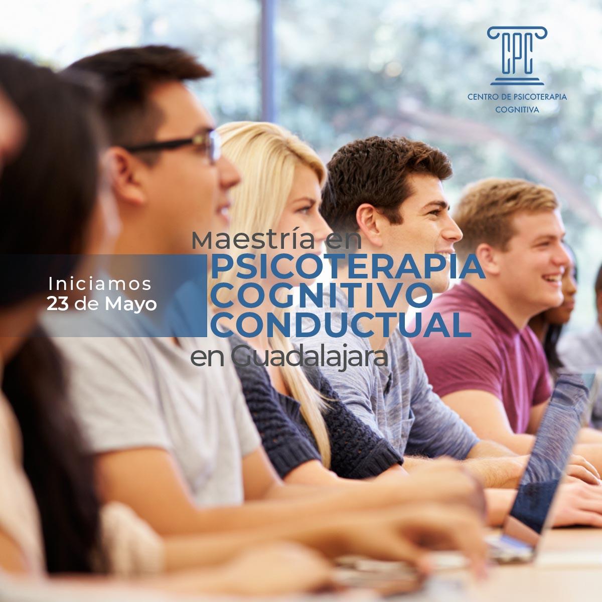 Maestría en Psicoterapia Cognitivo Conductual en Guadalajara